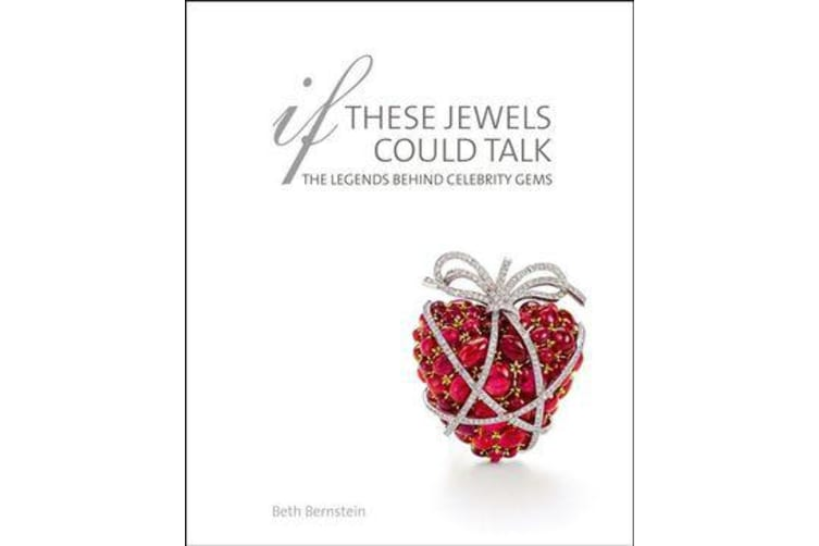 If These Jewels Could Talk - The Legends Behind Celebrity Gems