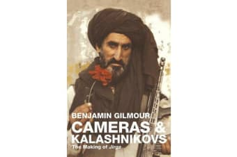 Cameras & Kalashnikovs - The Making of Jirga