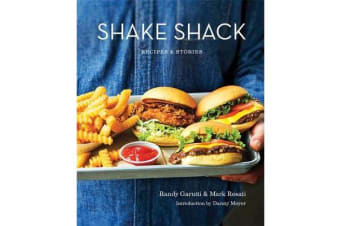 Shake Shack - Recipes and Stories