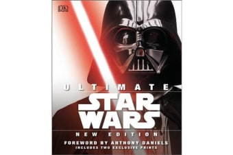 Ultimate Star Wars New Edition - The Definitive Guide to the Star Wars Universe