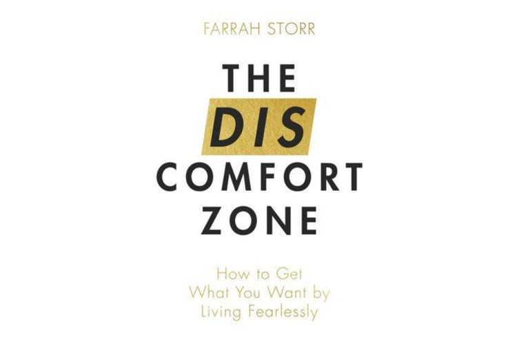 The Discomfort Zone - How to Get What You Want by Living Fearlessly