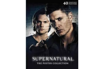 Supernatural: The Poster Collection - 40 Removable Posters