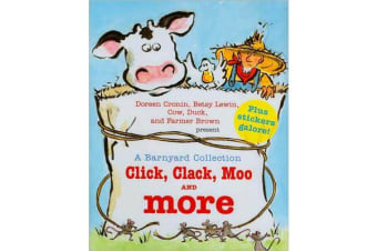 A Barnyard Collection - Click, Clack, Moo and More