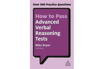 How to Pass Advanced Verbal Reasoning Tests - Over 500 Practice Questions