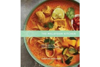 Malaysian Kitchen - 150 Recipes for Simple Home Cooking