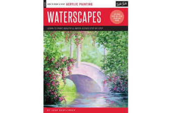 Oil & Acrylic: Waterscapes - Learn to Paint Beautiful Water Scenes Step by Step