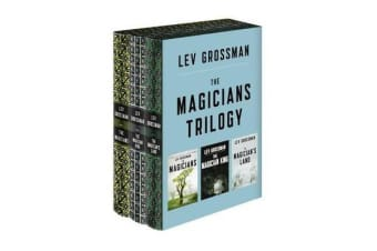 The Magicians Trilogy Boxed Set - The Magicians; The Magician King; The Magician's Land