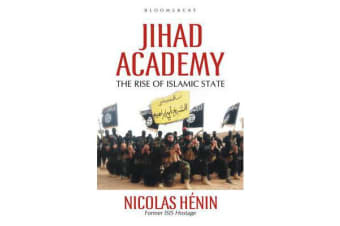 Jihad Academy - The Rise of Islamic State