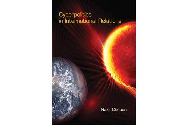 Cyberpolitics in International Relations