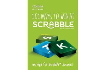 101 Ways to Win at Scrabble - Top Tips for Scrabble Success