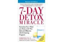 7-Day Detox Miracle, Revised 2nd Edition