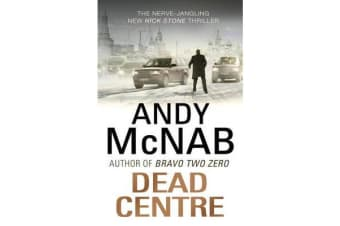 Dead Centre - (Nick Stone Thriller 14)