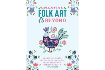 Creative Folk Art and Beyond - Inspiring tips, projects, and ideas for creating cheerful folk art inspired by the Scandinavian concept of hygge
