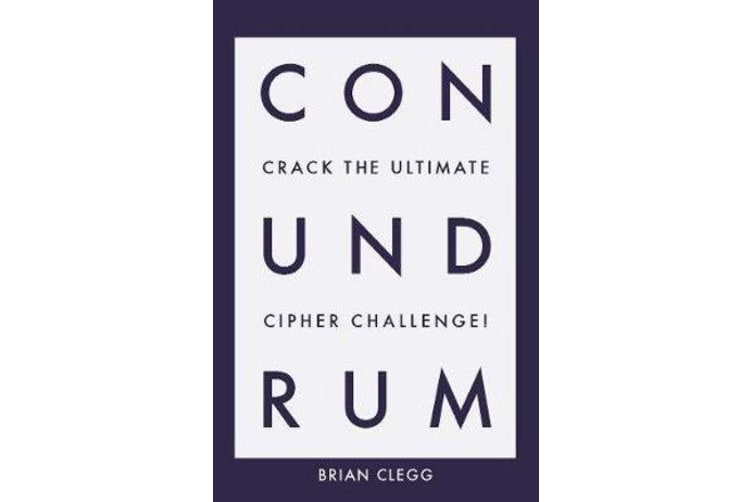 Conundrum - Crack the Ultimate Cipher Challenge