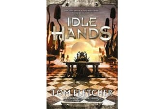 Idle Hands - The Factory Trilogy Book 2