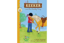 Keeker and the Sneaky Pony