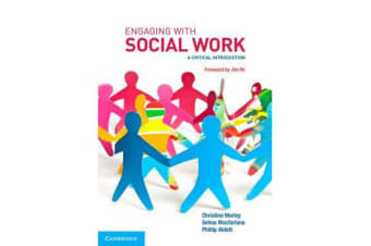 Engaging with Social Work - A Critical Introduction