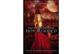 Wolf Springs Chronicles: Hot Blooded - Book 2