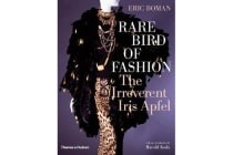 Rare Bird of Fashion - The Irreverent Iris Apfel