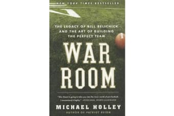 War Room - Bill Belichick and the Patriot Legacy