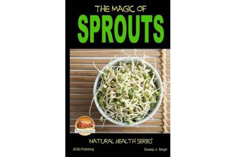 The Magic of Sprouts