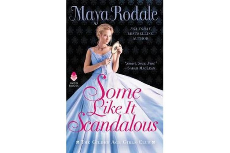 Some Like It Scandalous - The Gilded Age Girls Club