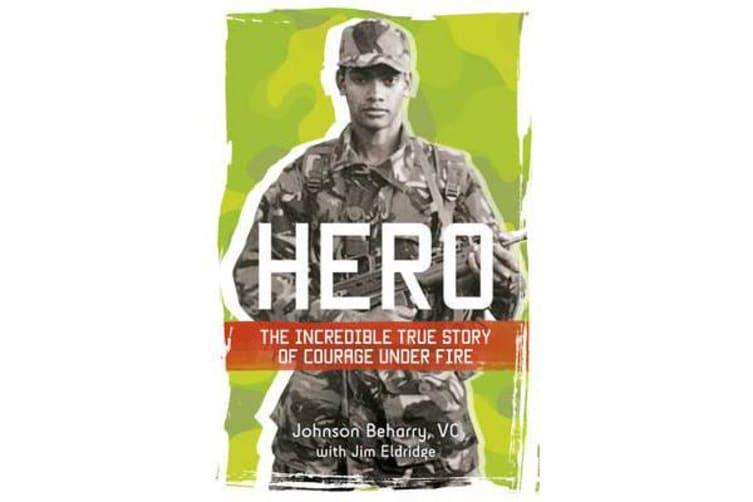 Hero - The incredible true story of courage under fire