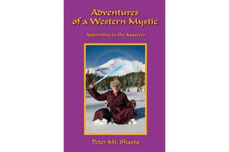 Adventures of a Western Mystic - Apprentice to the Masters