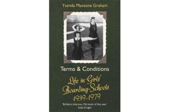 Terms & Conditions - Life in Girls' Boarding Schools, 1939-1979