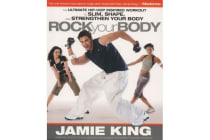 Rock Your Body - The Ultimate Hip Hop Inspired Workout to Slim, Shape, and Strengthen Your Body