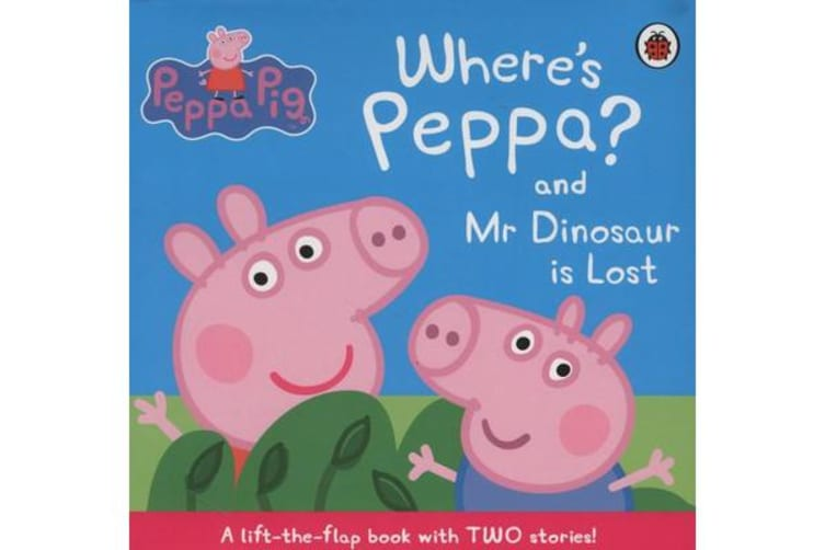 Where's Peppa? and Mr Dinosaur is Lost