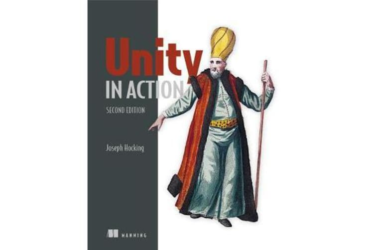Unity in Action, Second Edition - Multiplatform game development in C#