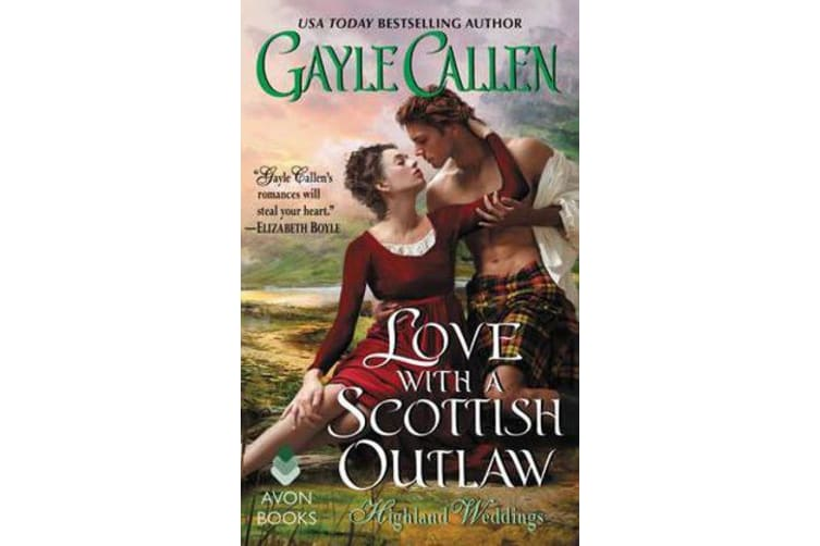 Love with a Scottish Outlaw - Highland Weddings