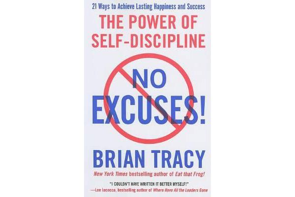 No Excuses! - The Power of Self-Discipline