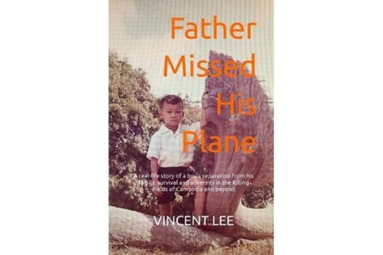 Father Missed His Plane - A Memoir