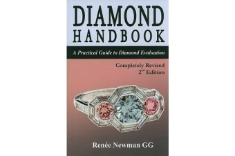Diamond Handbook - A Practical Guide to Diamond Evaluation, 2nd Edition