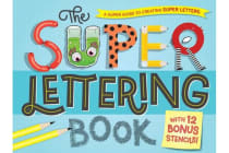 The Super Lettering Book