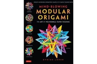 Mind-Blowing Modular Origami - The Art of Polyhedral Paper Folding