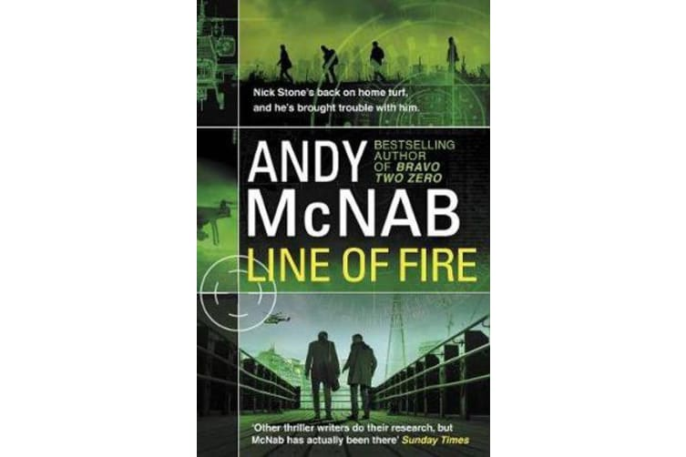 Line of Fire - (Nick Stone Thriller 19)