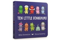 Ten Little Dinosaurs - Board Book