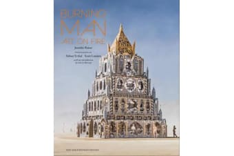 Burning Man - Art on Fire: Revised and Updated