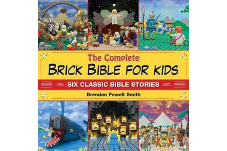 The Complete Brick Bible for Kids - Six Classic Bible Stories