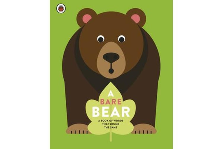 A Bare Bear - A book of words that sound the same