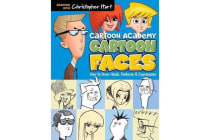 Cartoon Faces - How to Draw Heads, Features & Expressions