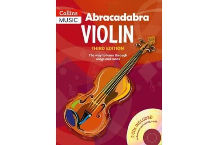 Abracadabra Violin Book 1 (Pupil's book + 2 CDs) - The Way to Learn Through Songs and Tunes