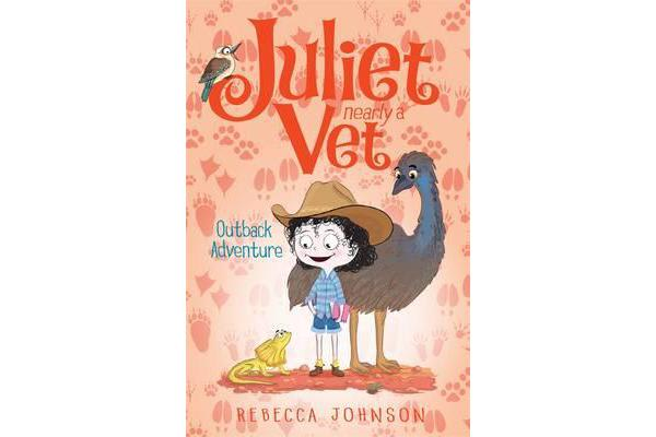 Outback Adventure - Juliet, Nearly a Vet (Book 9)