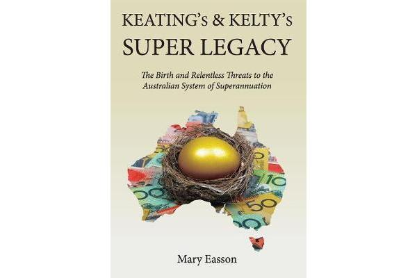 Keating's and Kelty's Super Legacy