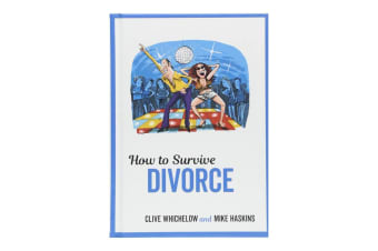 How To Survive Divorce: Novelty Gift Book For The Recently Separated
