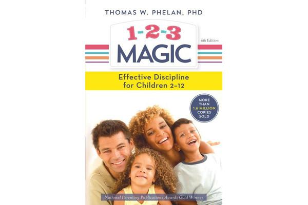 1-2-3 Magic - Effective Discipline for Children 2-12