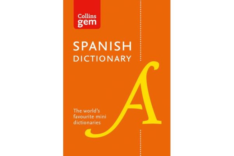 Collins Spanish Dictionary Gem Edition - 40,000 Words and Phrases in a Mini Format